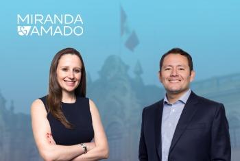 Miranda & Amado anuncia la elección de dos nuevos socios en Perú