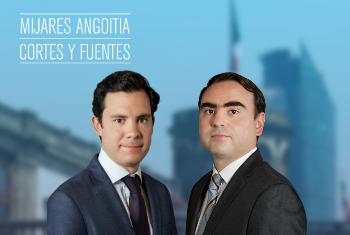 Mijares, Angoitia, Cortés y Fuentes anuncia la elección de dos nuevos socios en México